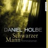 Schwarzer Mann von Daniel Holbe