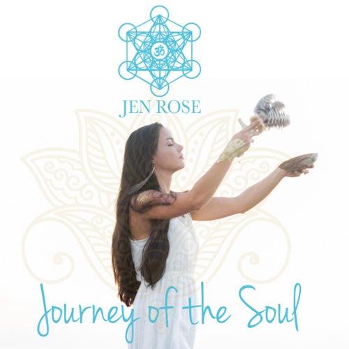 Journey of the Soul by Jen Rose
