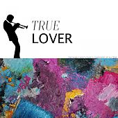 True Lover by The Carter Family
