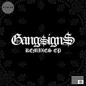 Gangsigns Remixes EP von Gang Signs
