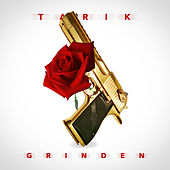 Grinden by Tarik
