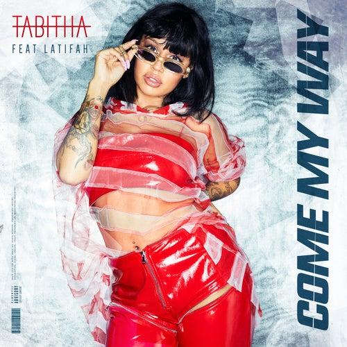 Come My Way van Tabitha