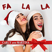 Fa La La von Carly and Martina