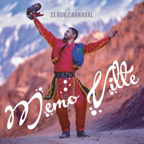 Señor Carnaval de Memo Vilte