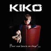 Pour une heure ou deux... de Kiko