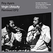 Virgin Ubiquity: Remixed EP 2 by Roy Ayers