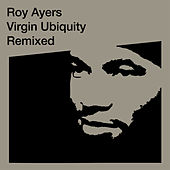Virgin Ubiquity: Remixed de Roy Ayers