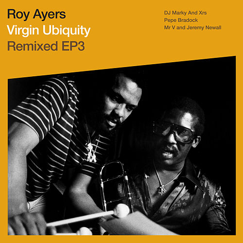Virgin Ubiquity: Remixed EP 3 by Roy Ayers