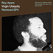 Virgin Ubiquity: Remixed EP 4 by Roy Ayers