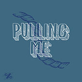 Pulling Me by Pure Powers
