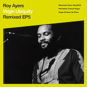Virgin Ubiquity: Remixed EP 5 by Roy Ayers