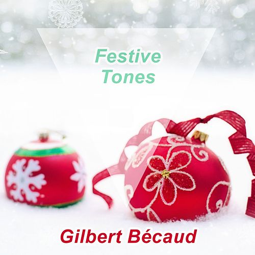 Festive Tones de Gilbert Becaud