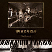 Gathered de Howe Gelb