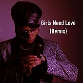 Girls Need Love (Remix) de Kiki