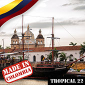 Made In Colombia / Tropical / 22 de Various Artists