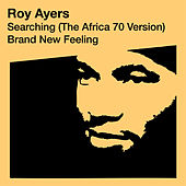 Searching (The Africa 70 Version) / Brand New Feeling de Roy Ayers