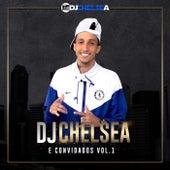 DJ Chelsea e Convidados, Vol. 1 de DJ Chelsea