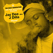 The Beat Generation 10th Anniversary Presents: Jay Dee - Pause von JayDee
