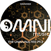 The Uninvaulted, Pt. 3 - EP de Various Artists