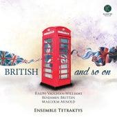 British and so on von Ensemble Tetraktys