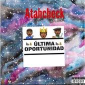 Última Oportunidad by Atahcheck