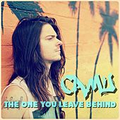 The One You Leave Behind by Camu
