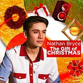 The Gift of Christmas by Nathan Bryce