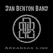 Arkansas Line von The Dan Benton Band