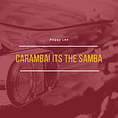 Caramba! Its the Samba by Peggy Lee