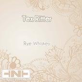 Rye Whiskey de Tex Ritter