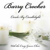 Carols By Candlelight by Barry Crocker