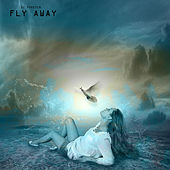 Fly Away by Dj tomsten