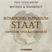 Römisches Imperium: Staat (Republik und Kaiserreich) von Anke Susanne Hoffmann