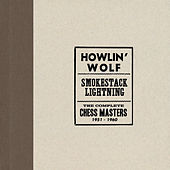 Smokestack Lightning /The Complete Chess Masters 1951-1960 von Howlin' Wolf