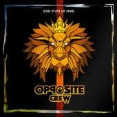 Zion State Of Mind de Opposite Crew