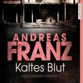 Kaltes Blut von Andreas Franz