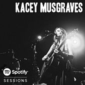 Spotify Sessions - Live From Bonnaroo 2013 (Live) von Kacey Musgraves