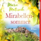 Mirabellensommer von Marie Matisek