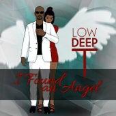 Low Deep T: