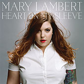 Heart On My Sleeve (Deluxe) de Mary Lambert