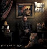 Nella Bocca Della Tigre by Mondo Marcio