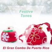 Festive Tones de El Gran Combo De Puerto Rico