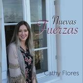 Nuevas Fuerzas by Cathy Flores