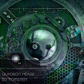 Quadron heads by Dj tomsten