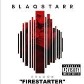 Firestarter von DJ Blaqstarr