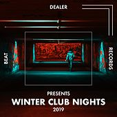 Beat Dealer Presents (Winter Club Nights 2019) van Various Artists