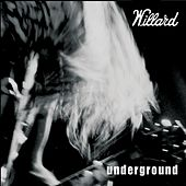 Underground by Willard