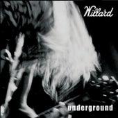 Underground de Willard