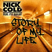 Story of My Life (Edition 2017) de Nick Cold