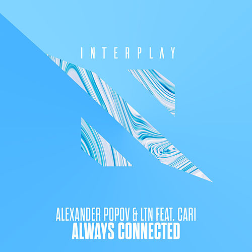 Always Connected by Alexander Popov